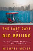 Cover art for THE LAST DAYS OF OLD BEIJING