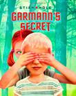 Cover art for GARMANN'S SECRET