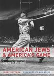 Cover art for AMERICAN JEWS AND AMERICA'S GAME