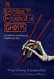 Cover art for A BANQUET FOR HUNGRY GHOSTS