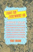 Cover art for I HAVE FUN EVERYWHERE I GO