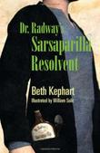 Cover art for DR. RADWAY'S SARSAPARILLA RESOLVENT