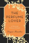 Cover art for THE PERFUME LOVER