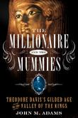 Cover art for THE MILLIONAIRE AND THE MUMMIES
