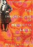 Cover art for THE IMMORTAL LIFE OF HENRIETTA LACKS