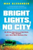 Cover art for BRIGHT LIGHTS, NO CITY