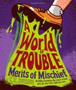 Cover art for A WORLD OF TROUBLE