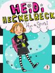 Cover art for HEIDI HECKELBECK HAS A SECRET