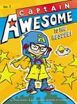 Cover art for CAPTAIN AWESOME TO THE RESCUE!