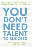 Cover art for YOU DON'T NEED TALENT TO SUCCEED
