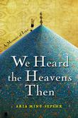 Cover art for WE HEARD THE HEAVENS THEN