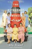 Cover art for THE ASTRONAUT WIVES CLUB