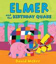 Cover art for ELMER AND THE BIRTHDAY QUAKE