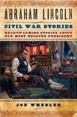 Cover art for ABRAHAM LINCOLN CIVIL WAR STORIES