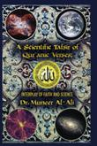 Cover art for A Scientific Tafsir of Qur'anic Verses; Interplay of Faith and Science