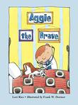 Cover art for AGGIE THE BRAVE