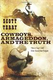 Cover art for COWBOYS, ARMAGEDDON, AND THE TRUTH