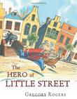 Cover art for THE HERO OF LITTLE STREET