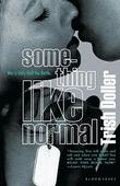 Cover art for SOMETHING LIKE NORMAL