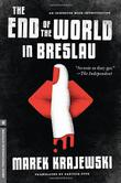 Cover art for THE END OF THE WORLD IN BRESLAU