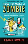 Cover art for HOW TO MAKE A ZOMBIE