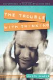 Cover art for THE TROUBLE WITH THINKING