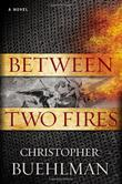 Cover art for BETWEEN TWO FIRES