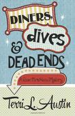 Cover art for DINERS, DIVES & DEAD ENDS
