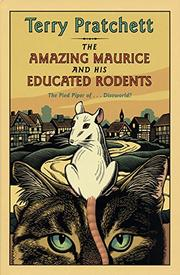 Book Cover for THE AMAZING MAURICE AND HIS EDUCATED RODENTS