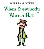 Book Cover for WHEN EVERYBODY WORE A HAT