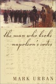Cover art for THE MAN WHO BROKE NAPOLEON'S CODES