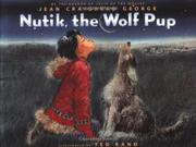 Cover art for NUTIK, THE WOLF PUP