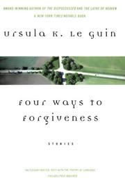 Cover art for FOUR WAYS TO FORGIVENESS