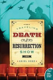 Cover art for THE TRAVELING DEATH AND RESURRECTION SHOW