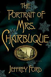Book Cover for THE PORTRAIT OF MRS. CHARBUQUE