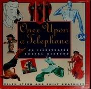Book Cover for ONCE UPON A TELEPHONE
