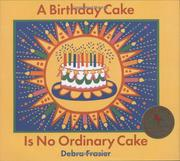 Cover art for A BIRTHDAY CAKE IS NO ORDINARY CAKE