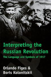 Cover art for INTERPRETING THE RUSSIAN REVOLUTION