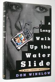 Book Cover for A LONG WALK UP THE WATER SLIDE
