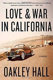 Cover art for LOVE AND WAR IN CALIFORNIA