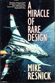 Cover art for A MIRACLE OF RARE DESIGN
