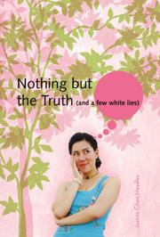 Book Cover for NOTHING BUT THE TRUTH (AND A FEW WHITE LIES)