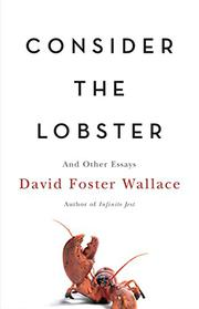 Cover art for CONSIDER THE LOBSTER