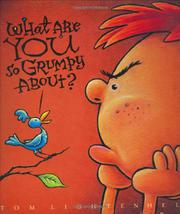 Cover art for WHAT ARE YOU SO GRUMPY ABOUT?