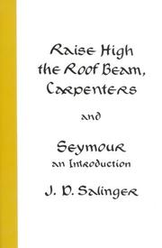 Book Cover for RAISE HIGH THE ROOF BEAM, CARPENTERS AND SEYMOUR