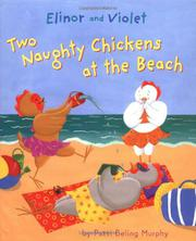 Cover art for ELINOR AND VIOLET: TWO NAUGHTY CHICKENS AT THE BEACH