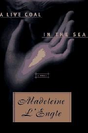 Book Cover for A LIVE COAL IN THE SEA