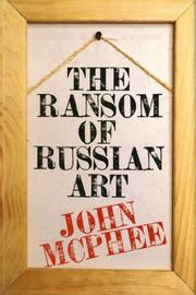 Cover art for THE RANSOM OF RUSSIAN ART