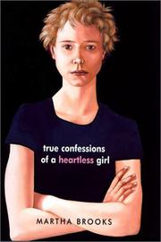 Book Cover for TRUE CONFESSIONS OF A HEARTLESS GIRL