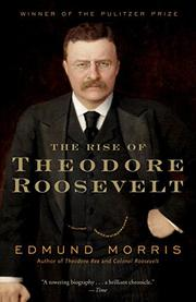 Cover art for THE RISE OF THEODORE ROOSEVELT